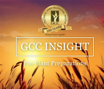 GCC Insight:  Pre-Plant Preparations